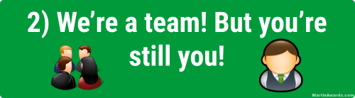 We're a team! But you're still you!