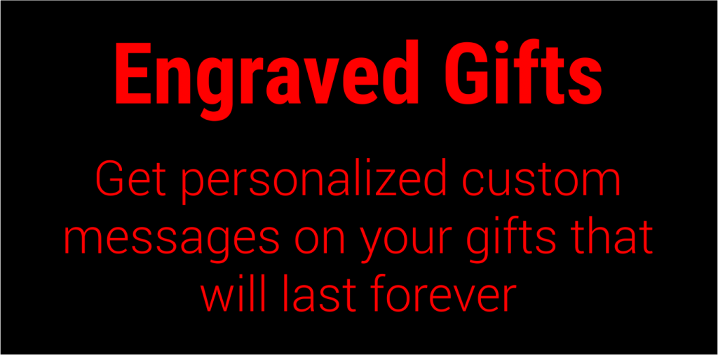 Get personalized custom messages on your engraved gifts that will last forever