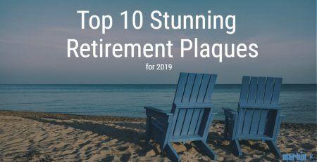 Top 10 retirement plaques