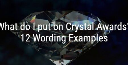 What do I put on Crystal Awards? 12 Wording Examples